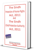 Picture of SINDH PROTECTION OF HUMAN RIGHTS ACT, 2011 & SINDH CHILD PROTECTION AUTHORITY ACT, 2011